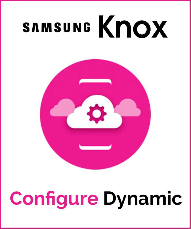 Samsung Knox Configure Dynamic