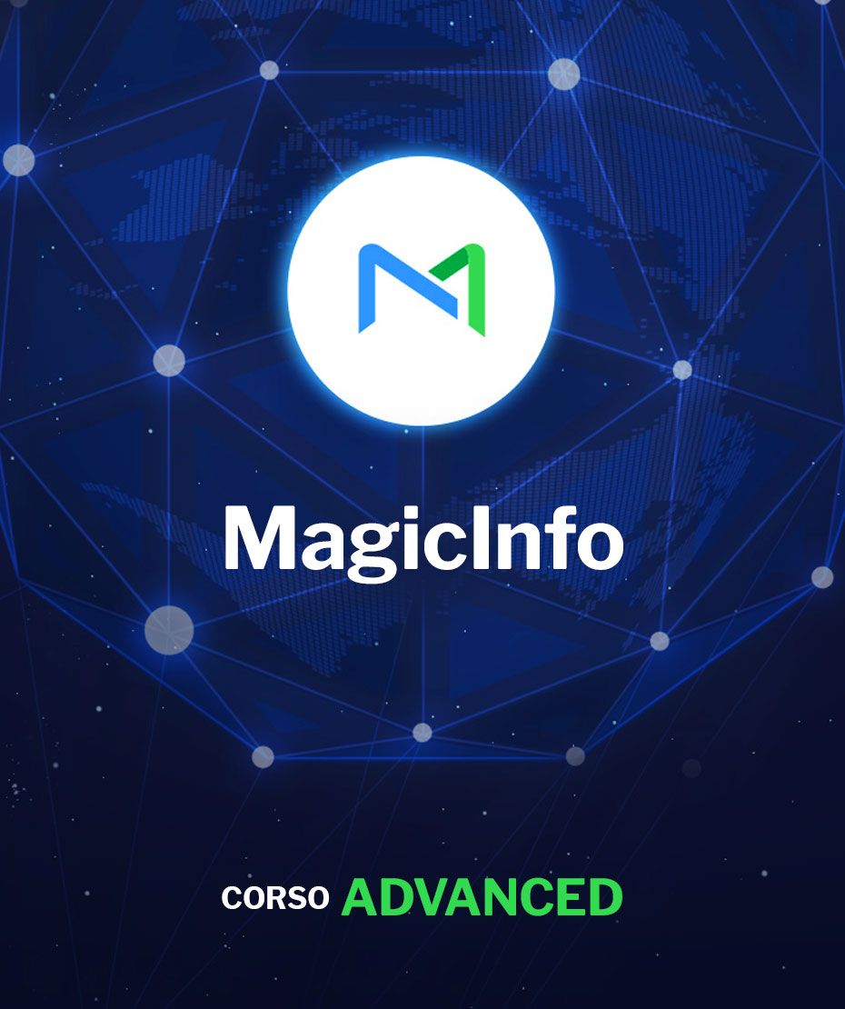 Corso Advanced di MagicInfo Server (include Videowall e DataLink)