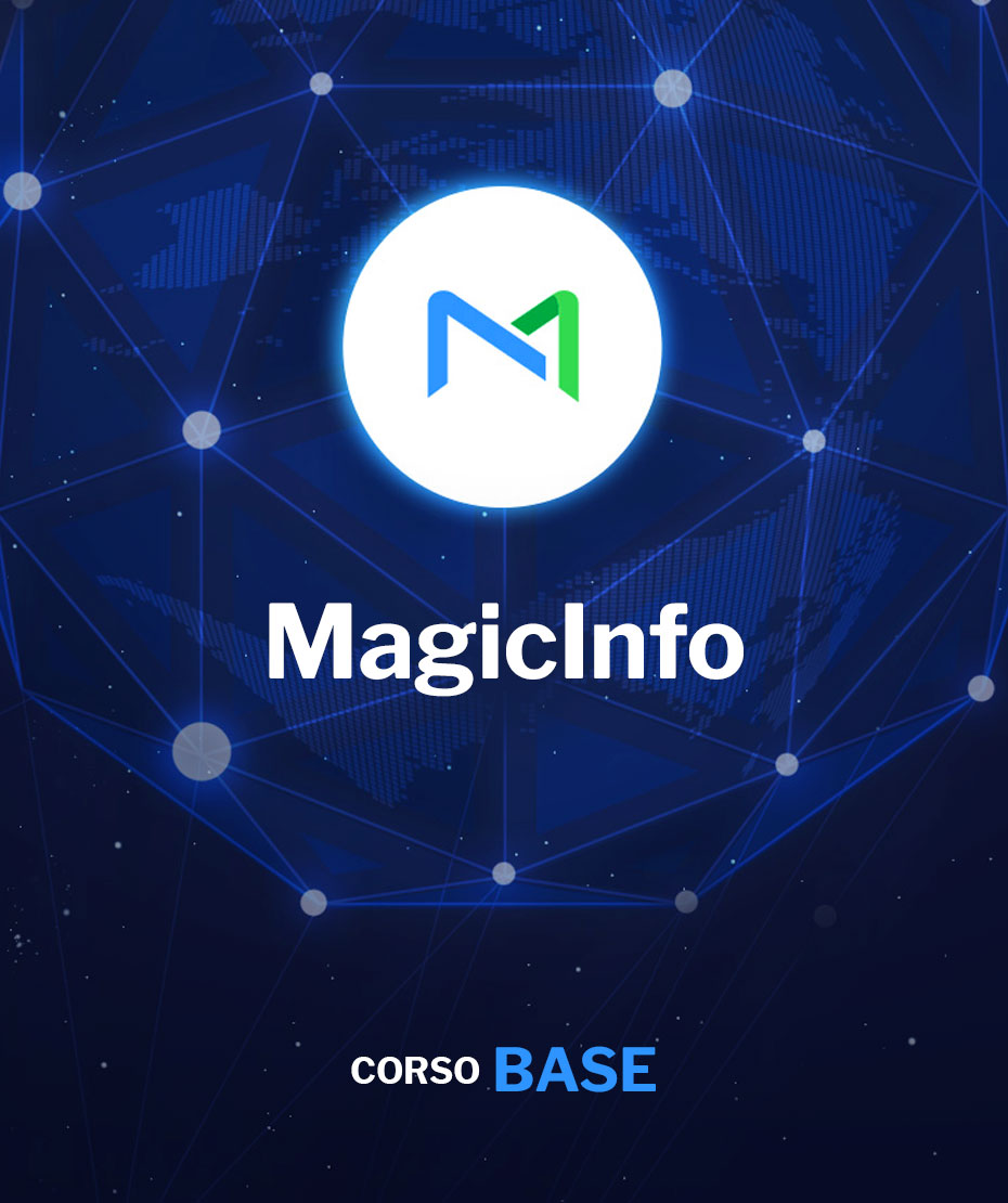Corso Base di MagicInfo Server ON-site