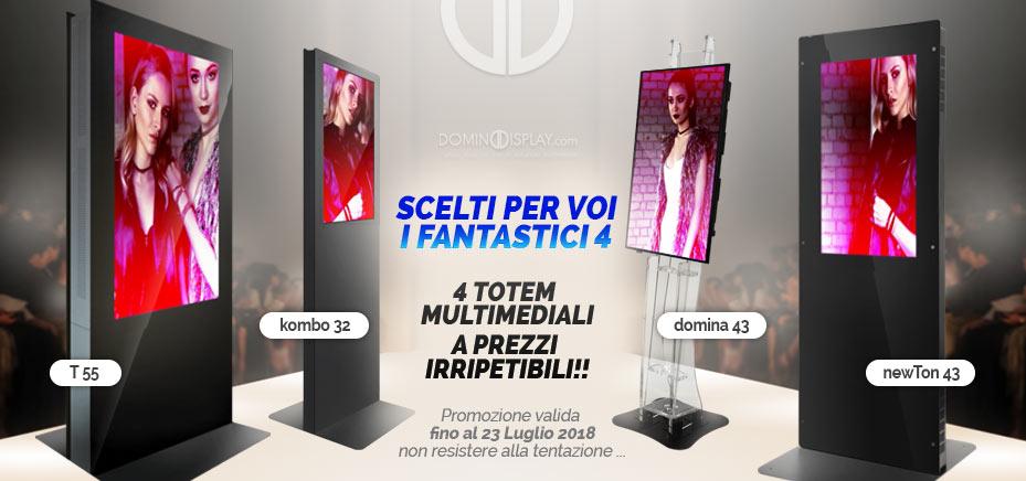 4 totem multimediali a prezzi irripetibili. Promozione valida fino al 23 luglio 2018, non resistere alla tentazione...